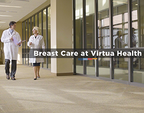 Exceptional Breast Care at Virtua Health